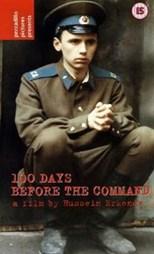دانلود زیرنویس فارسی 100 Days Before the Command                          1991