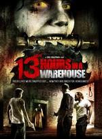 دانلود زیرنویس فارسی 13 Hours In A Warehouse                          2008