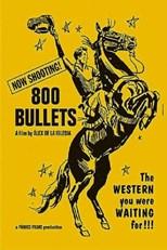 دانلود زیرنویس فارسی 800 Bullets (800 Balas)                          2002