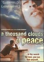 دانلود زیرنویس فارسی A Thousand Clouds of Peace (Mil nubes de paz cercan el cielo, amor, jamás acabarás de ser amor)                          2003