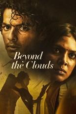 دانلود زیرنویس فارسی Beyond the Clouds                          2018
